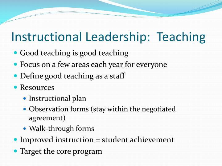 Instructional Leadership:  Teaching