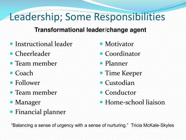 Leadership; Some Responsibilities