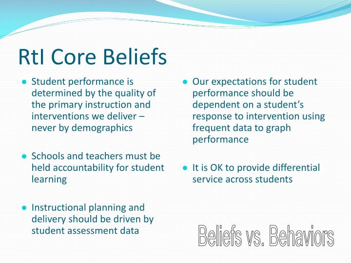 Student performance is determined by the quality of the primary instruction and interventions we deliver – never by demographics