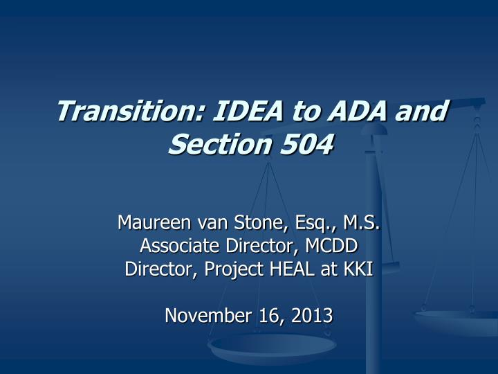 transition idea to ada and section 504 n.
