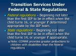 transition services under federal state regulations