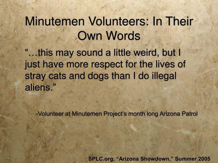 Minutemen Volunteers: In Their Own Words