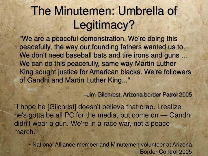 The Minutemen: Umbrella of Legitimacy?