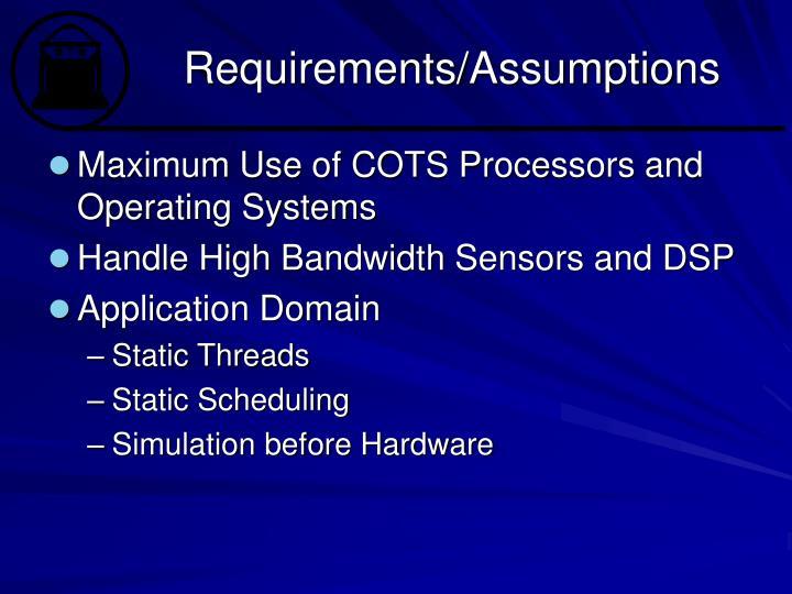 Requirements assumptions