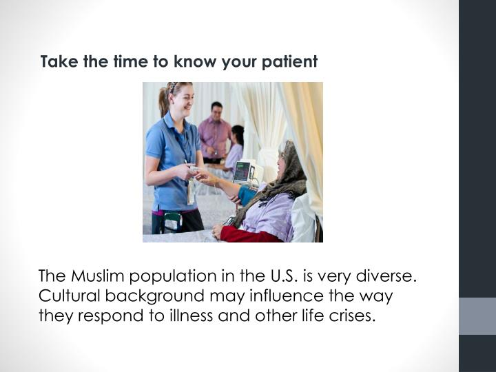 Take the time to know your patient