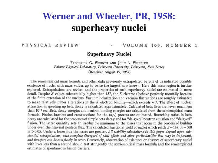 Werner and Wheeler, PR, 1958: