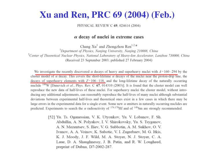 Xu and Ren, PRC 69 (2004) (Feb.)