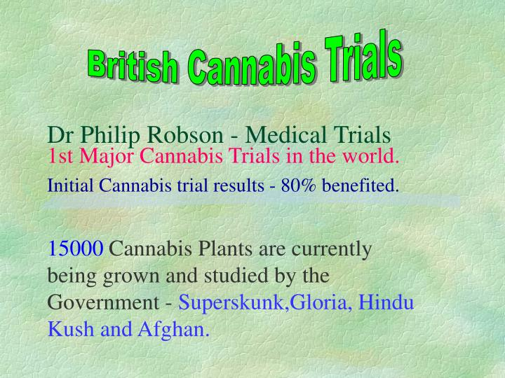 British Cannabis Trials