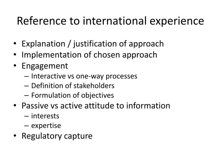 Reference to international experience