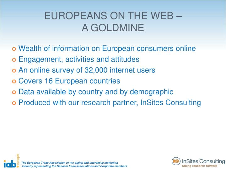 EUROPEANS ON THE WEB – A GOLDMINE