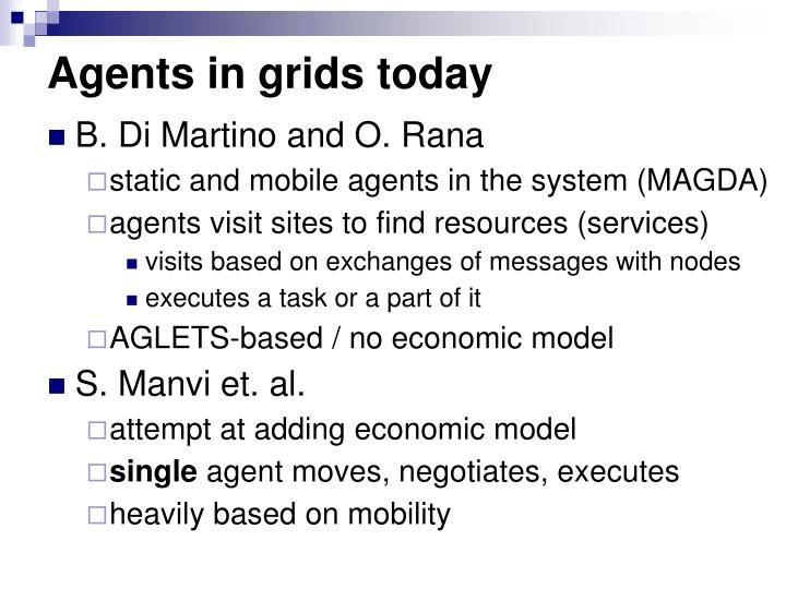 Agents in grids today