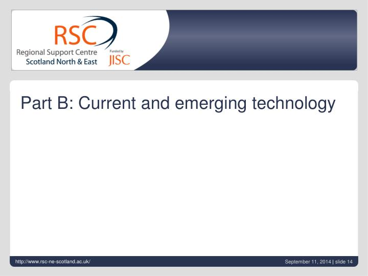 Part B: Current and emerging technology