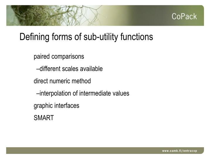 Defining forms of sub-utility functions