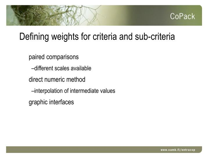 Defining weights for criteria and sub-criteria