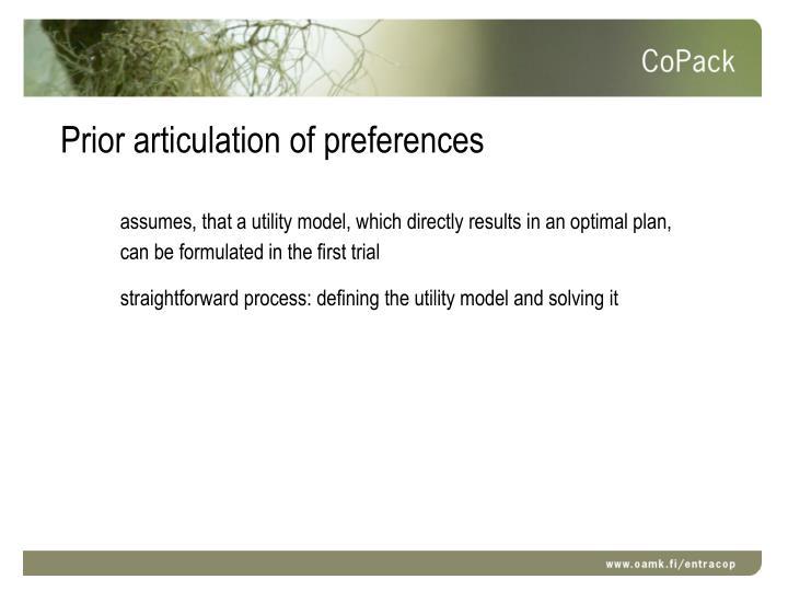 Prior articulation of preferences