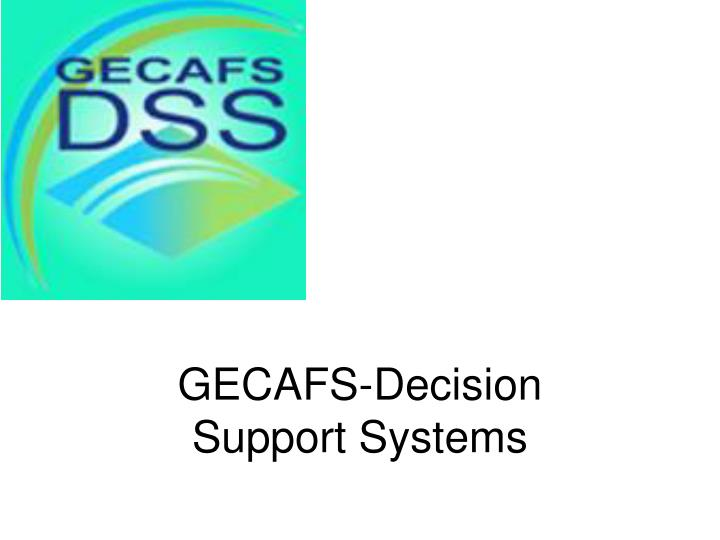 gecafs decision support systems