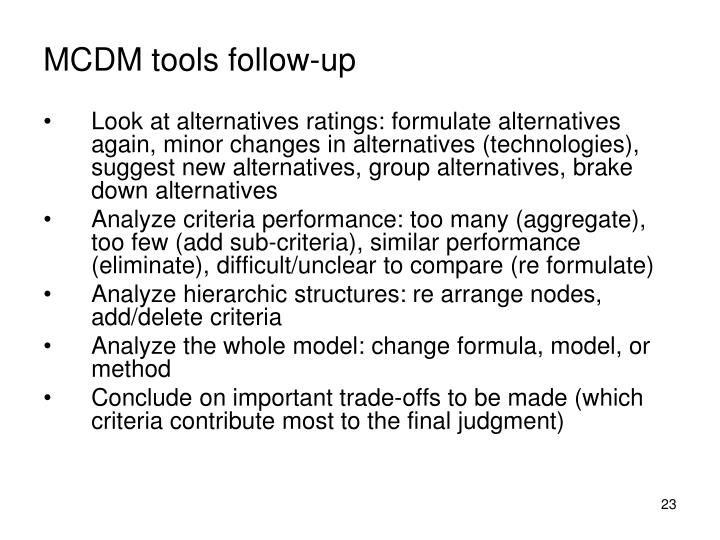 MCDM tools follow-up