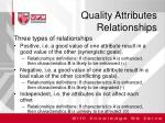 quality attributes relationships