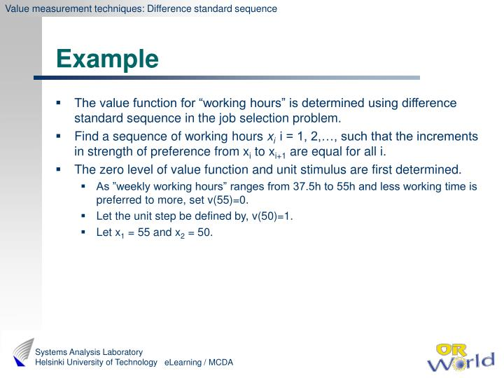Value measurement techniques: Difference standard sequence