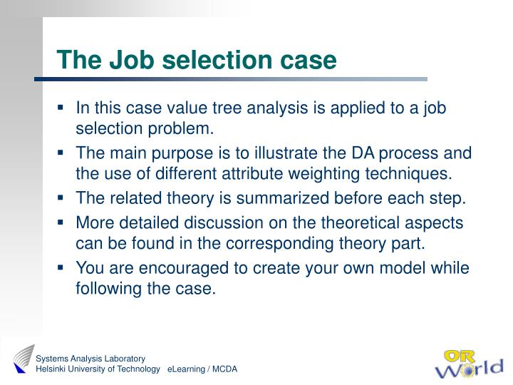 The job selection case