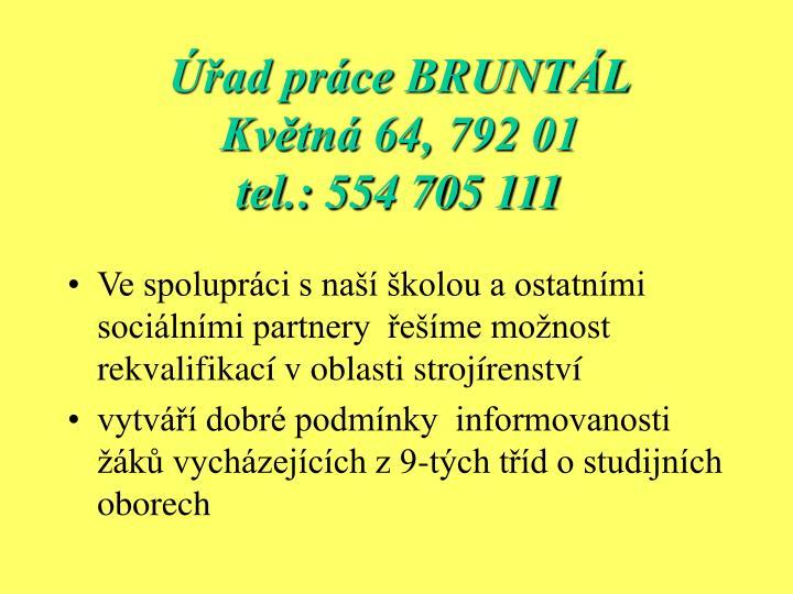 Úřad práce BRUNTÁL
