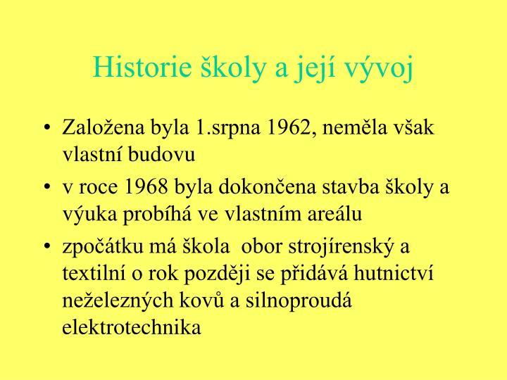 Historie školy a její vývoj