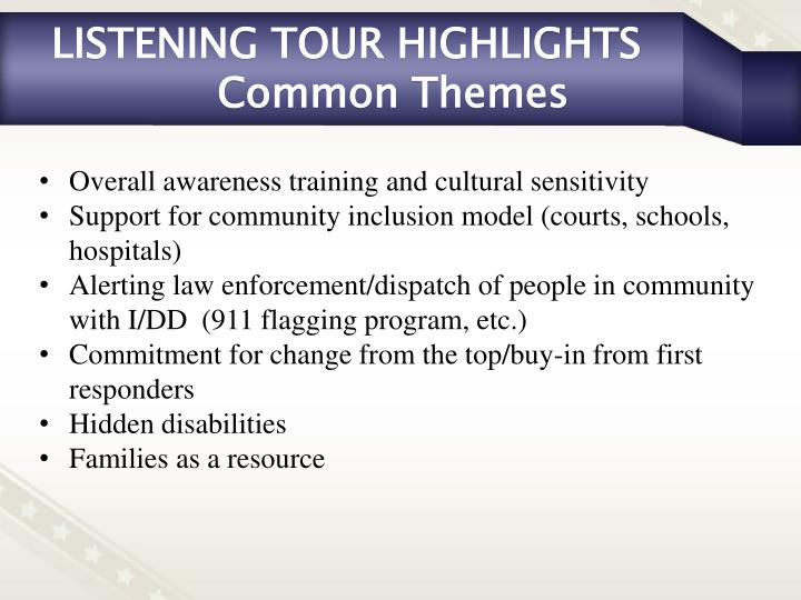 Listening tour highlights common themes1