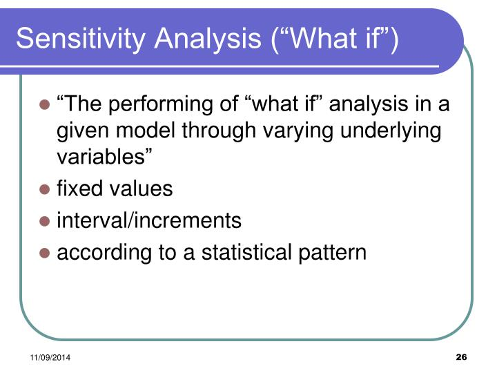 "Sensitivity Analysis (""What if"")"