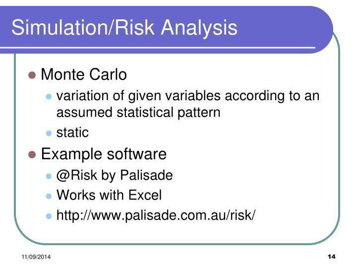 Simulation/Risk Analysis