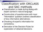 classification with orclass and sac methods