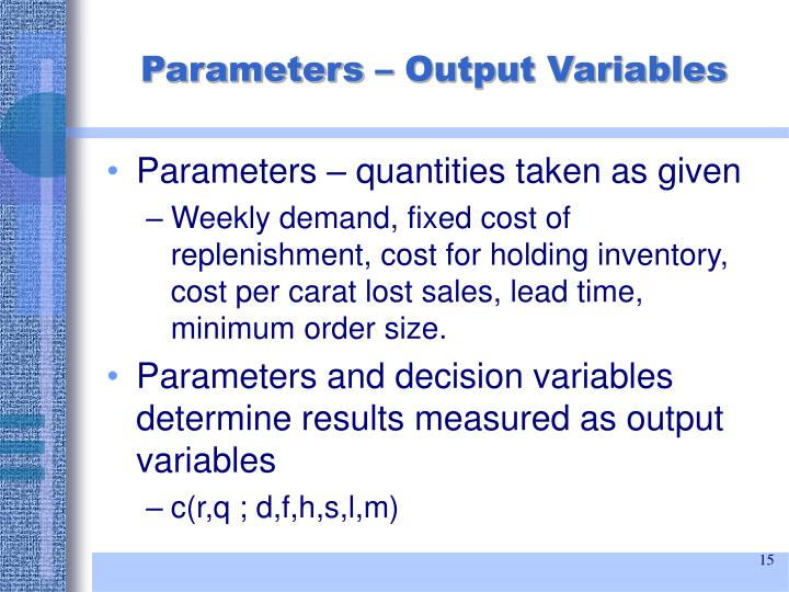 Parameters – Output Variables