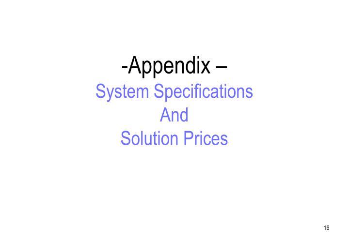 Appendix –