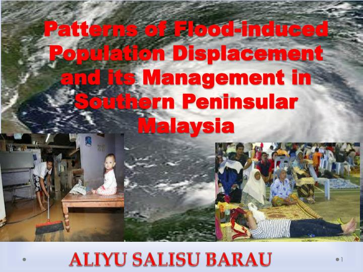 Patterns of Flood-induced Population Displacement and its Management in Southern Peninsular Malaysia