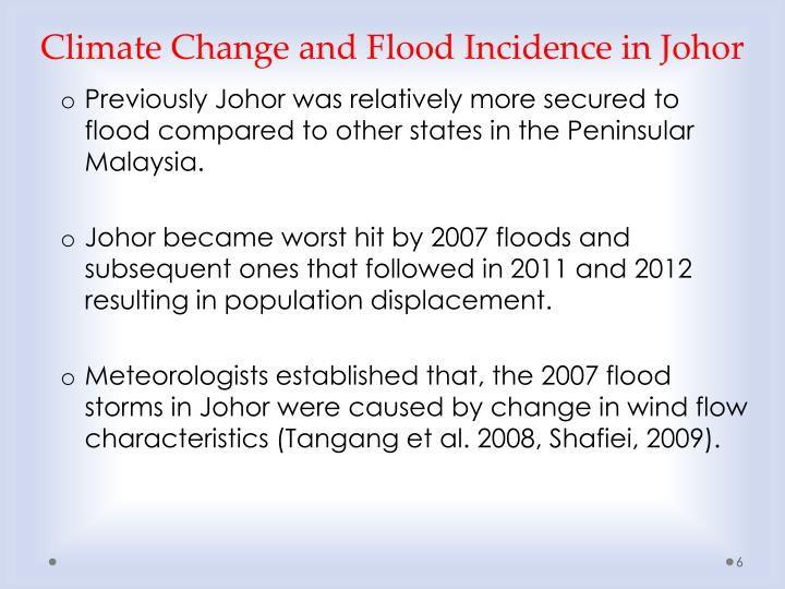 Climate Change and Flood Incidence in Johor