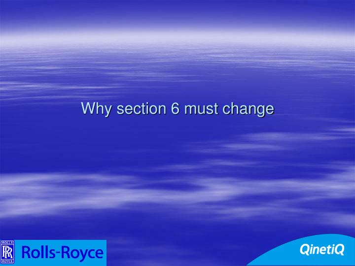 Why section 6 must change