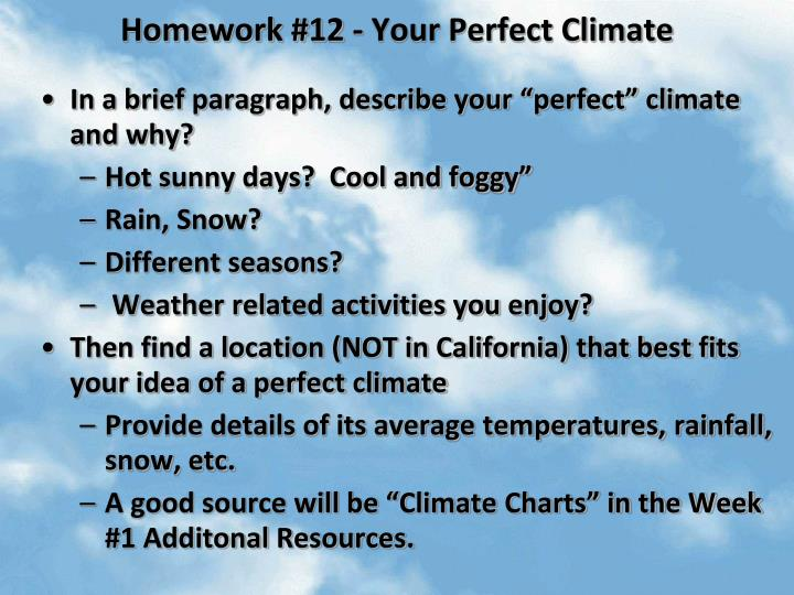 Homework #12 - Your Perfect Climate