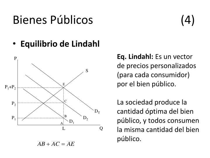Bienes Públicos(4)