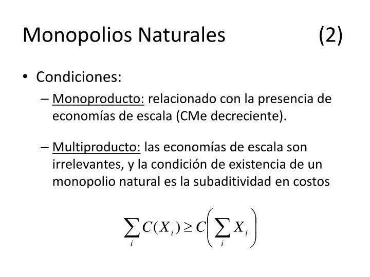 Monopolios Naturales(2)