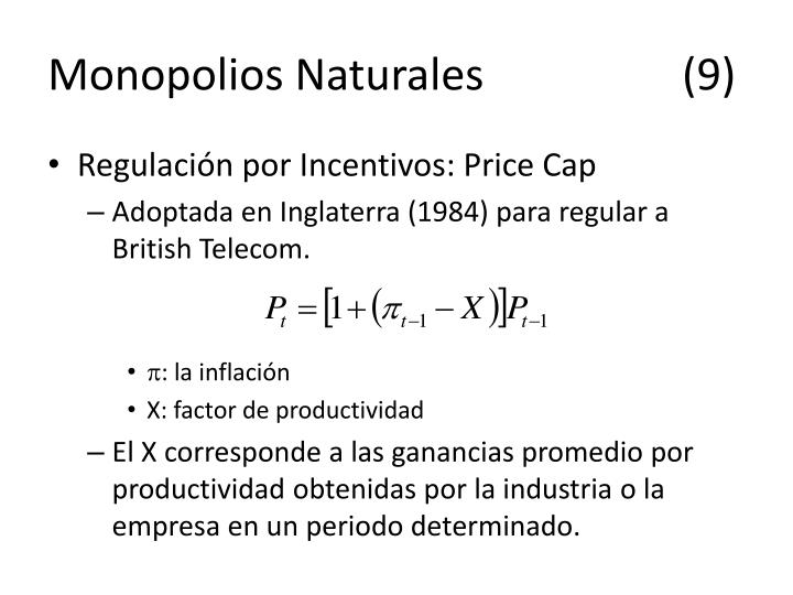 Monopolios Naturales(9)