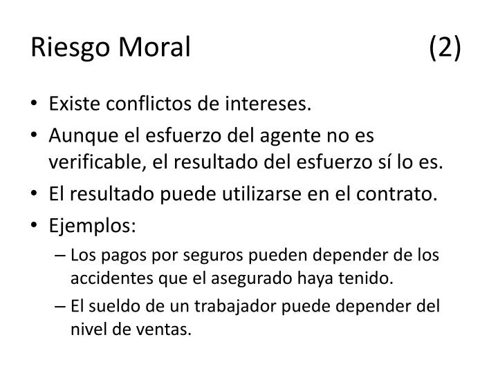 Riesgo Moral(2)
