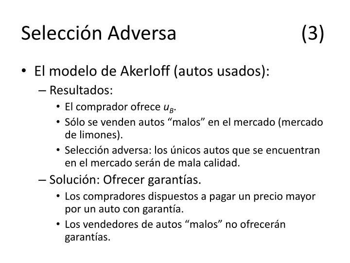 Selección Adversa(3)