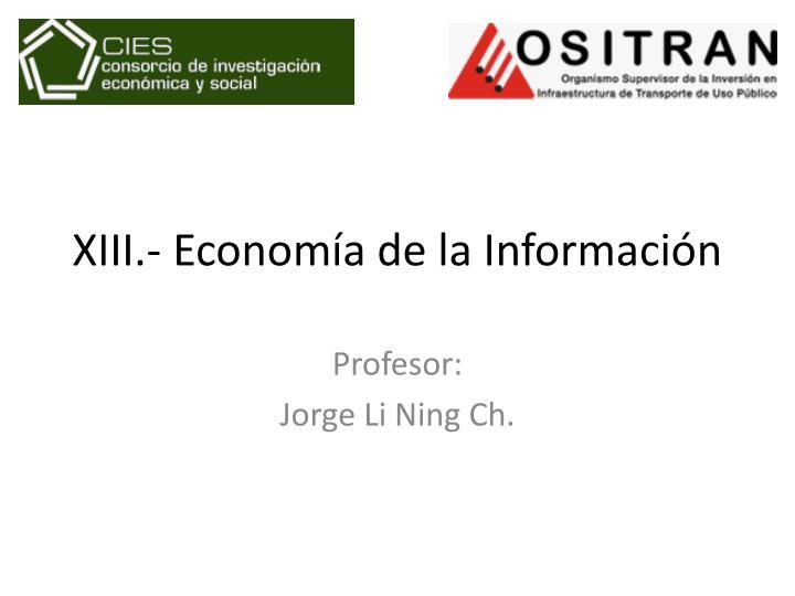 XIII.- Economía de la Información