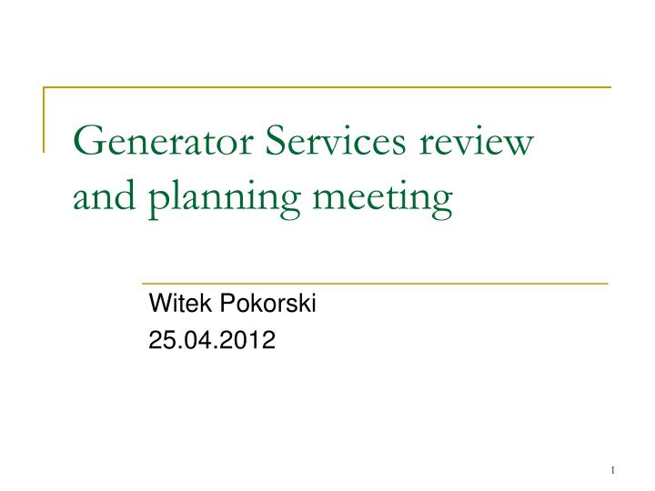 generator services review and planning meeting