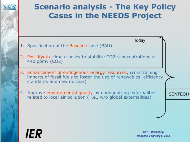 Scenario analysis - The Key Policy Cases in the NEEDS Project