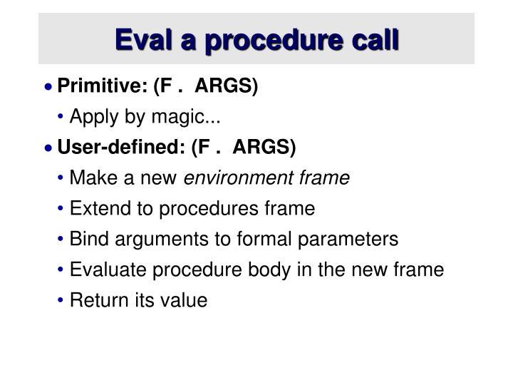 Eval a procedure call