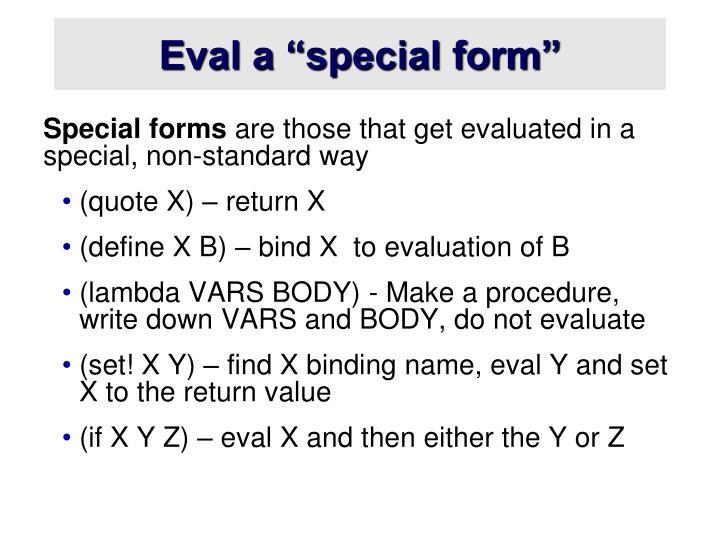 """Eval a """"special form"""""""