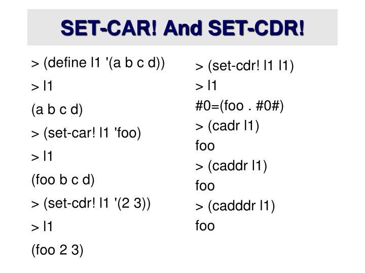 SET-CAR! And SET-CDR!
