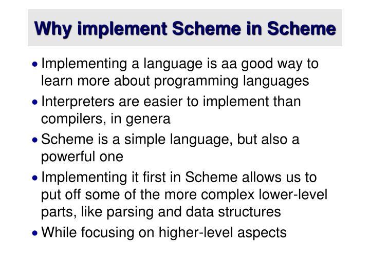 Why implement scheme in scheme
