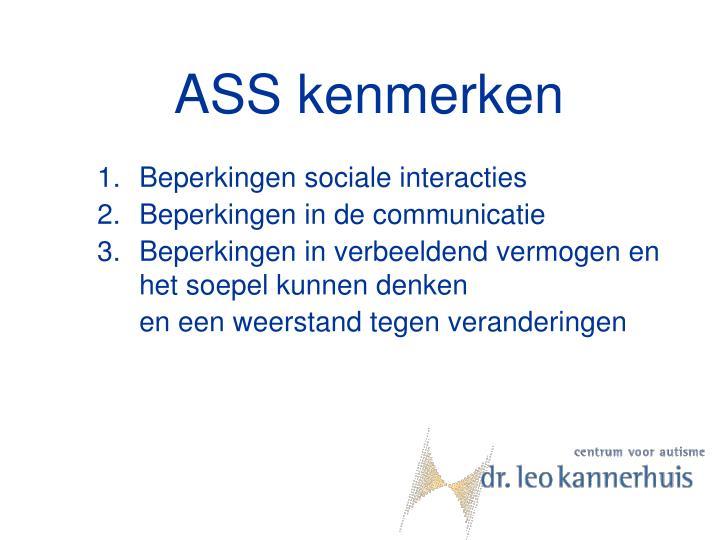 ASS kenmerken