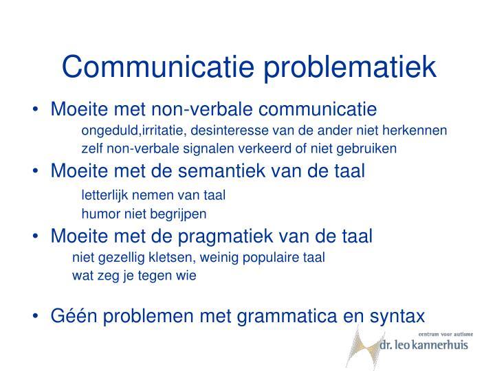 Communicatie problematiek